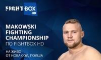 MAKOWSKI FIGHTING CHAMPIONSHIP 13  на живо по FightBox HD от Полша
